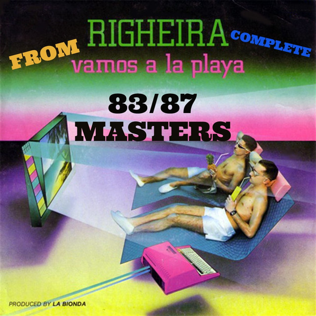 Righeira The 80's Hit Songs