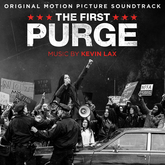 Album cover for The First Purge (Original Motion Picture Soundtrack) by Kevin Lax