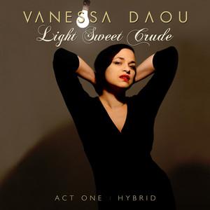 Light Sweet Crude (Act 1: Hybrid) album