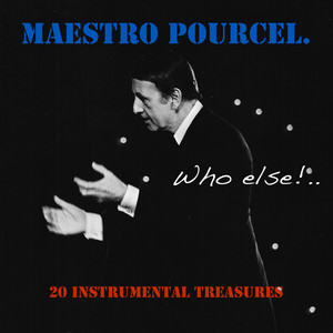 Maestro Pourcel: Who Else? Albümü