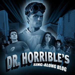 Dr. Horrible's Sing-Along Blog (Motion Picture Soundtrack) Albümü