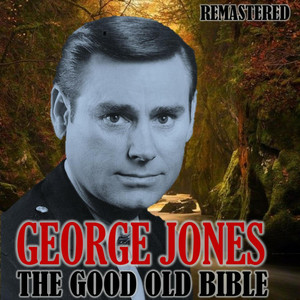 The Good Old Bible (Remastered) album