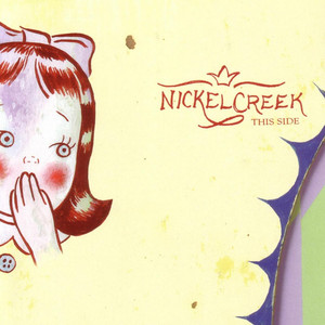 This Side - Nickel Creek