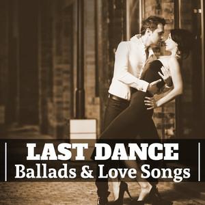 Last Dance: Ballads & Love Songs album