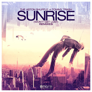 Sunrise (Won't Get Lost) (Remixes)