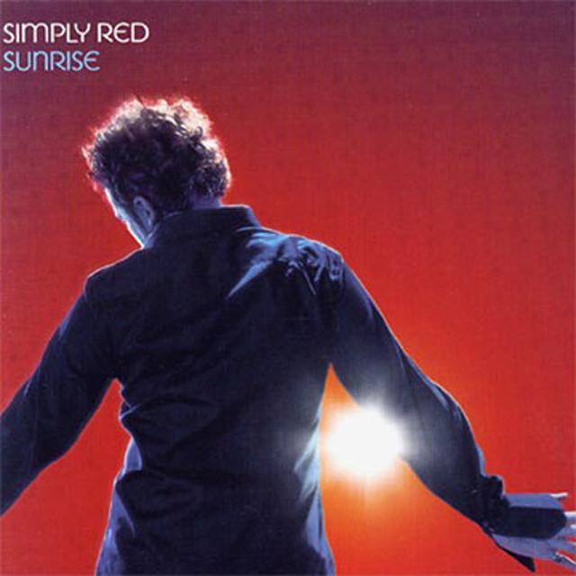 Simply Red Sunrise Lyrics Meaning Lyreka