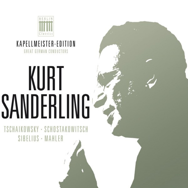 Kurt Sanderling - Kapellmeister-Edition, Vol. 2