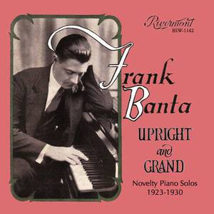 Upright and Grand: Novelty Piano Solos (1923-1930) album