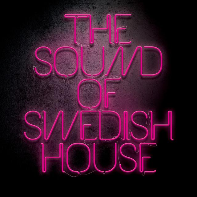 Sound Of Swedish House Worldwide