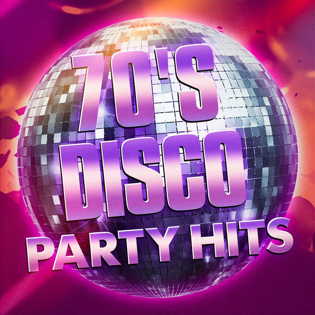 70s Disco Party Hits By Greatest On Spotify