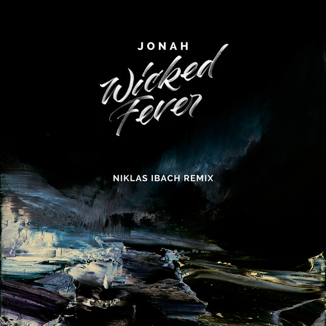 Wicked Fever (Niklas Ibach Remix)