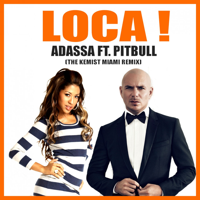 LOCA ! (The Kemist Miami Remix)