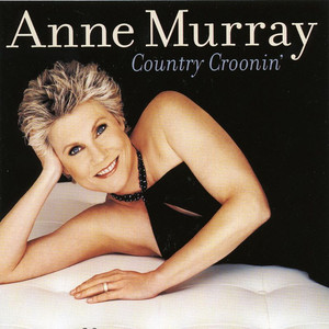 Country Croonin' - Anne Murray