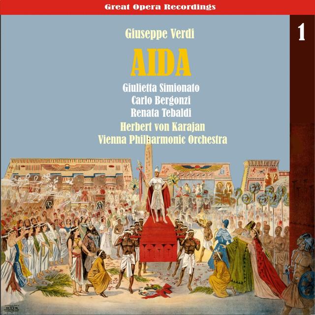 Verdi: Aida [Karajan,Tebaldi, Bergonzi, Simionato] (1959), Vol. 1