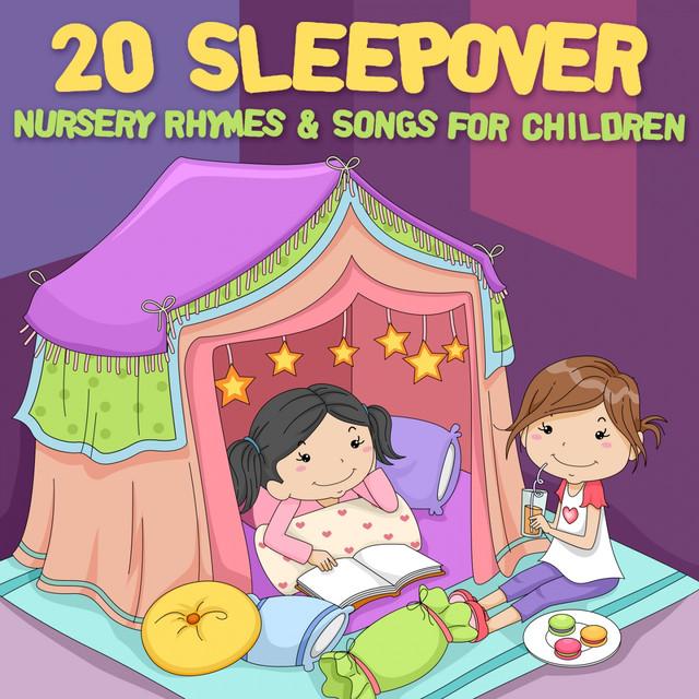 20 Sleepover Nursery Rhymes & Songs for Children