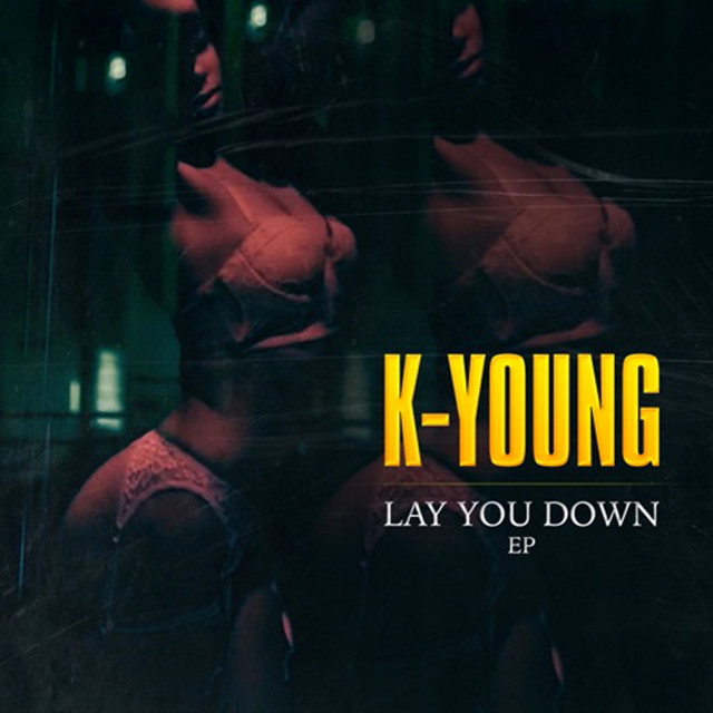 Lay You Down - EP