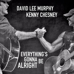 Everything's Gonna Be Alright - David Lee Murphy