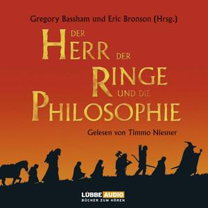 Der Herr der Ringe und die Philosophie - Klüger werden mit dem beliebtesten Buch der Welt Audiobook