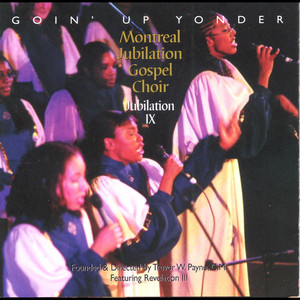 Jubilation IX: Goin' Up Yonder album