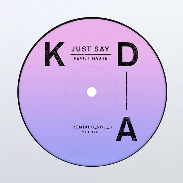 Just Say (Remixes, Vol. 3)
