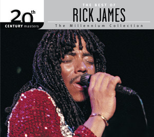 The Best Of Rick James 20th Century Masters The Millennium Collection album
