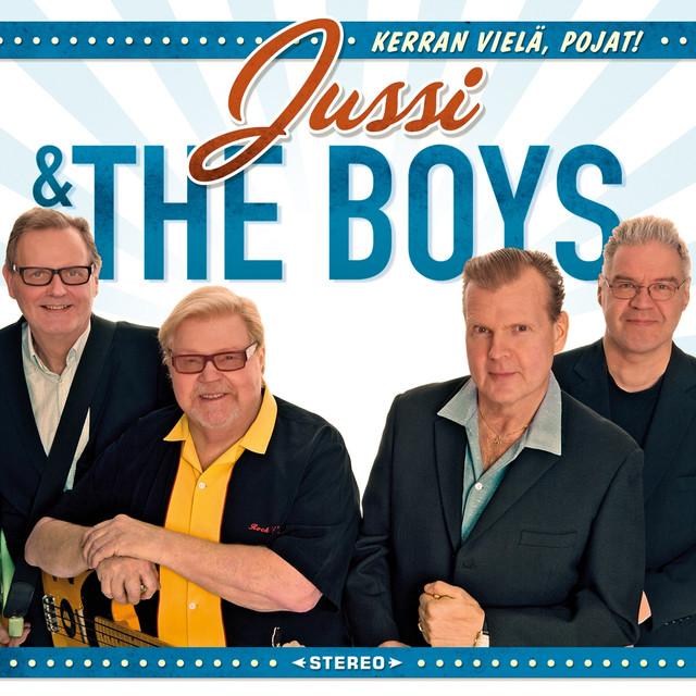Jussi & The Boys: Kerran Vielä, pojat!