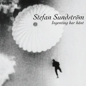 Stefan Sundström, Alla ska i jorden på Spotify