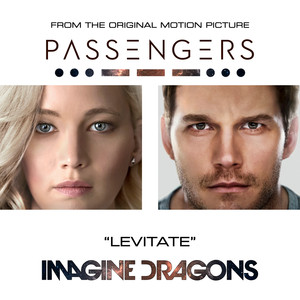 Imagine Dragons Levitate - From The Original Motion Picture