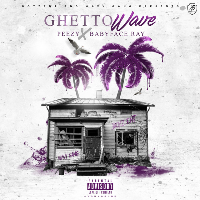Album cover for Ghetto Wave by Peezy, Babyface Ray