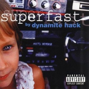Superfast - Dynamite Hack