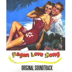 Pagan Love Song (Original Soundtrack) album