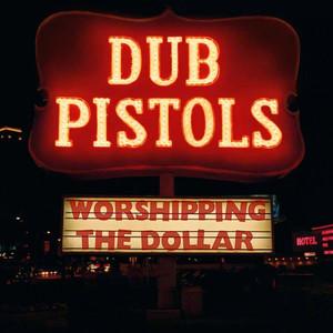 Worshipping the Dollar album