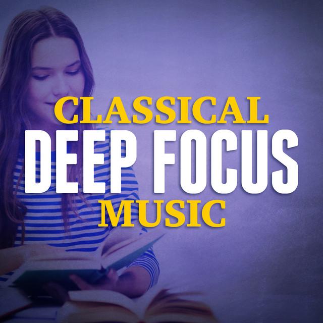 Classical Deep Focus Music Albumcover