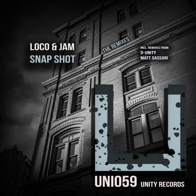 Snap Shot - D-Unity Remix, a song by Loco & Jam, D-Unity on
