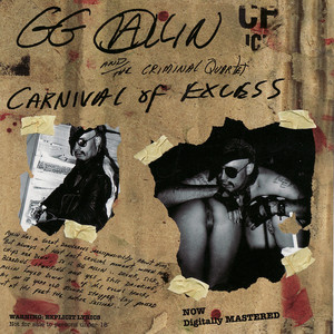 Carnival Of Excess - GG Allin