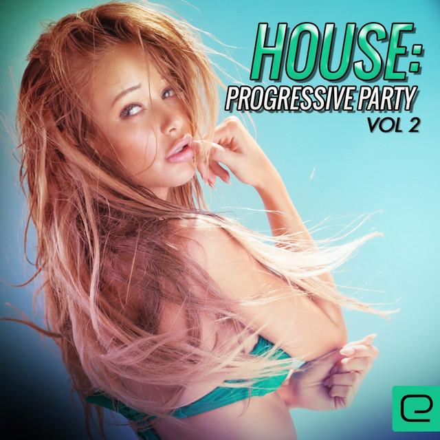 House: Progressive Party, Vol. 2 Albumcover