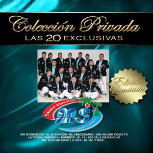 Colección Privada las 20 Exclusivas: Banda Sinaloense MS de Sergio Lizárraga album