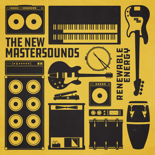 Album cover for Renewable Energy by The New Mastersounds