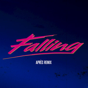 Falling (Après Remix)