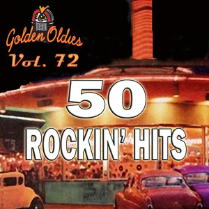 50 Rockin' Hits, Vol. 72 album