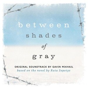 Between Shades Of Gray (Original Soundtrack Based On The Novel By Ruta Sepetys) Albumcover