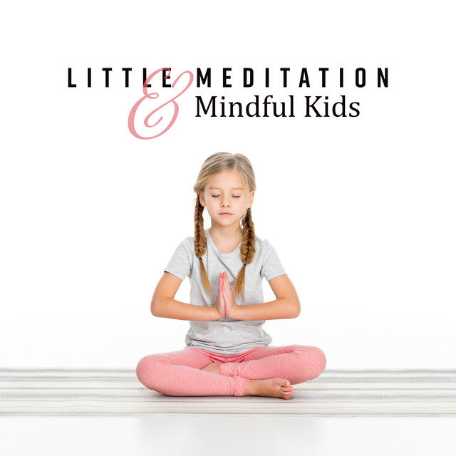 Mindful Kids, a song by Kids Yoga Music Collection on Spotify