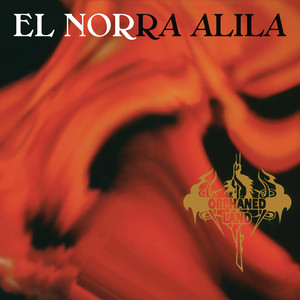 El Norra Alila (Re-issue 2016)  - Orphaned Land