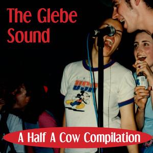 The Glebe Sound - A Half A Cow Compilation album