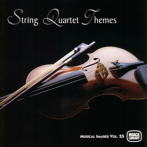 String Quartet Themes: Musical Images, Vol. 55 album