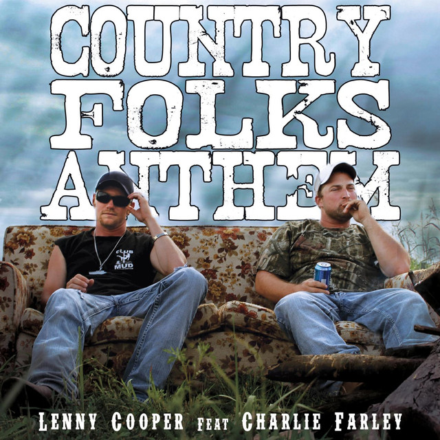 Country Folks Anthem (feat. Charlie Farley)