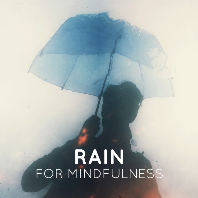 Rain for Mindfulness Albumcover