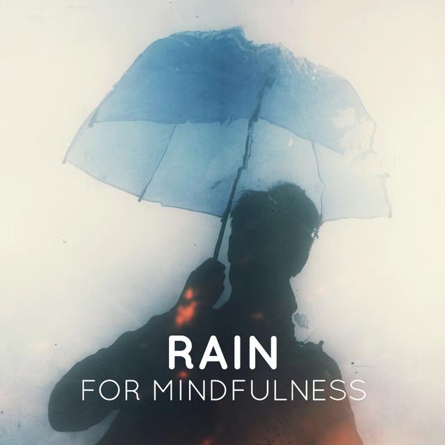Rain for Mindfulness Albumcover