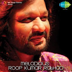 Melodious: Roop Kumar Rathod Albümü