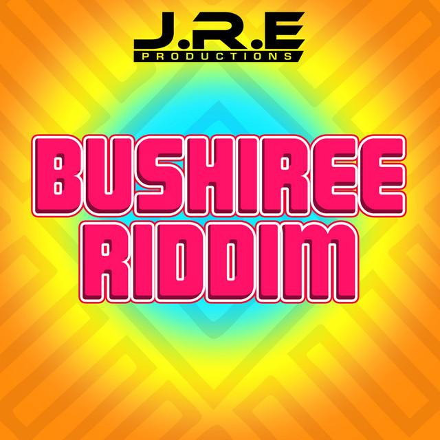 Bushiree Riddim